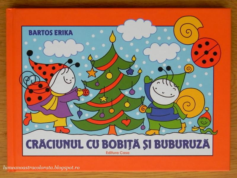 Crăciunul cu Bobiță și Buburuză de Bartos Erika editura Casa