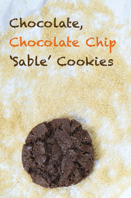 Chocolate, Chocolate Chip 'Sable' Cookies