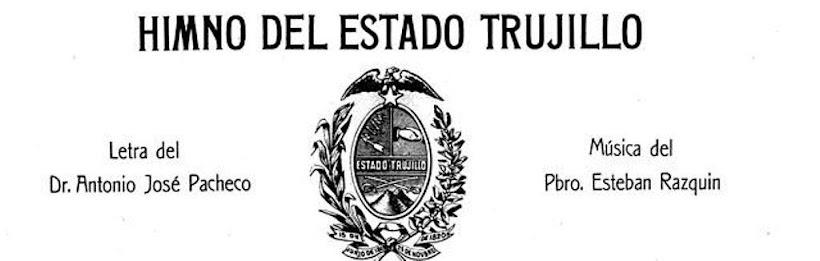 Himno del Estado Trujillo Venezuela
