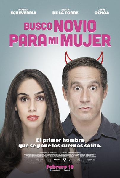 Film Busco Novio Para Mi Mujer 2016 Bioskop