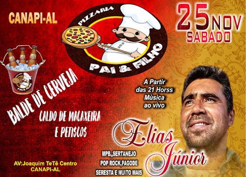 Grande Show com Elias Junior na Pizzaria & Filho - Org: Talvane & Mercia