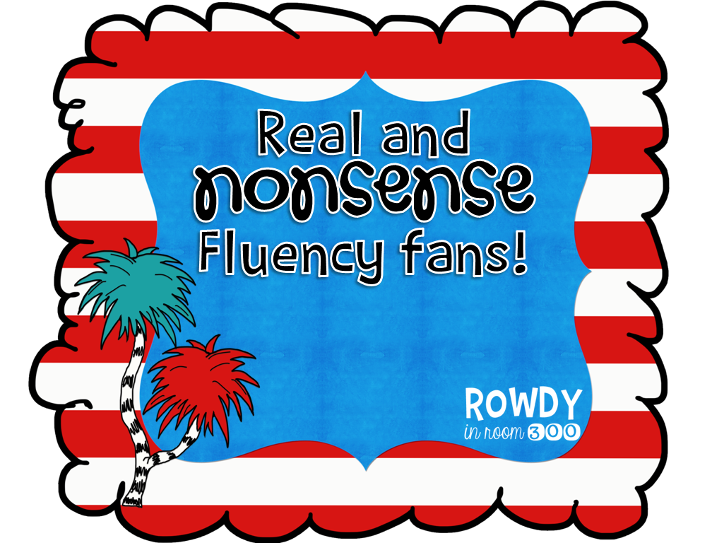 http://www.teacherspayteachers.com/Product/Real-and-Nonsense-Fluency-Fans-1141822