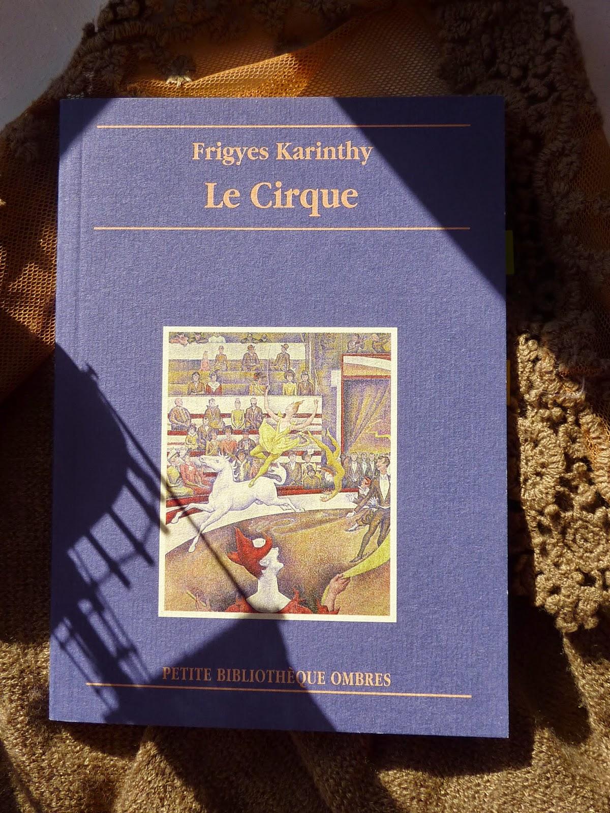 Le cirque - Frigyes Karinthy