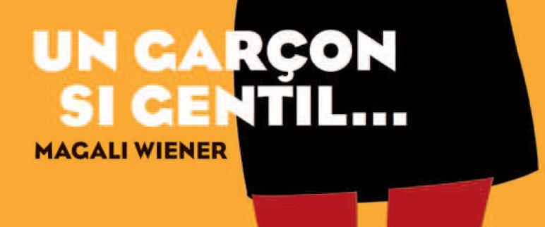 http://lesouffledesmots.blogspot.fr/2014/10/un-garcon-si-gentil-magali-wiener.html