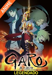 Assistir Garo: Honoo no Kokuin Online