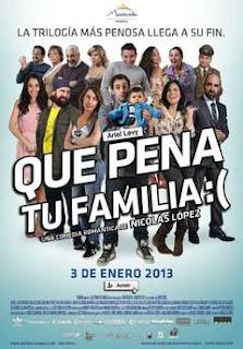 Que pena tu familia (2012) Online