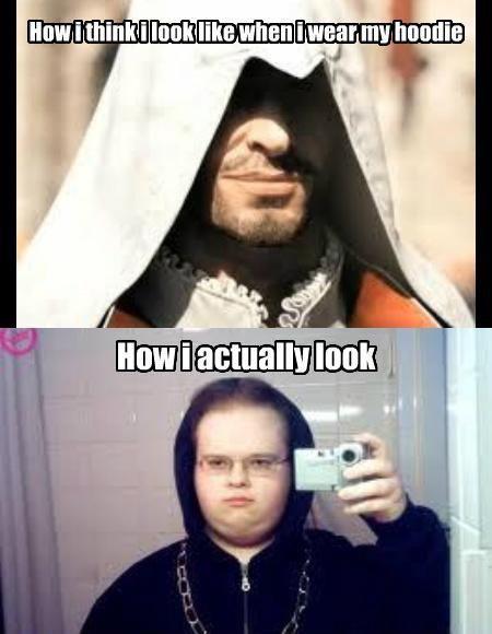 How I Think I Look Like When I Wear My Hoodie -Expactation vs Reality