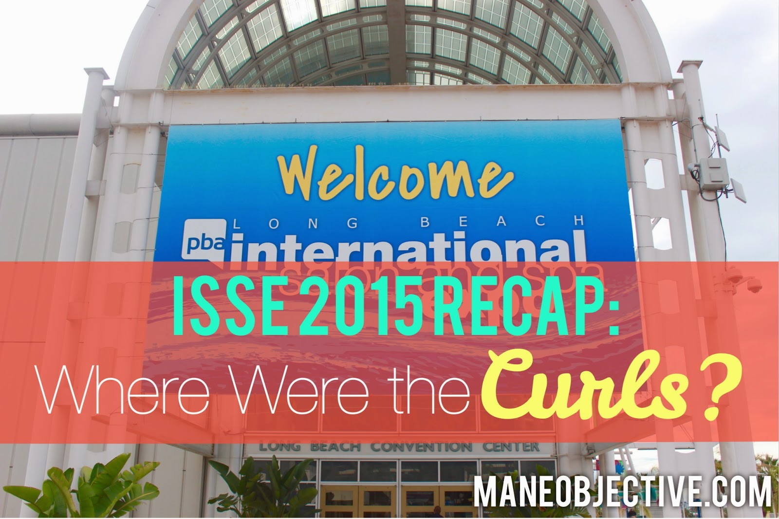 ISSE 2015 Recap: Where Were the Curls?