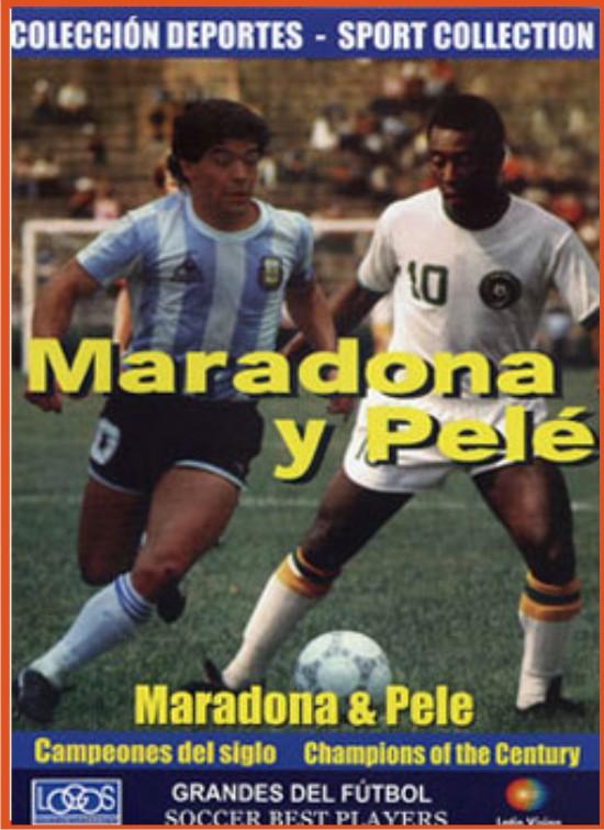 Maradona & Pelé: Campeones del Siglo