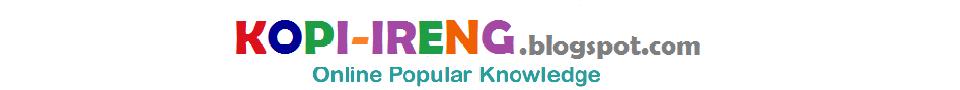 Kopi-ireng.blogspot.com | Tambah Pengetahuanmu