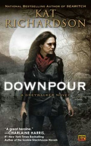 Kat Richardson Downpour Greywalker #6