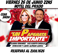 VIERNES 26 - 22 HS - HOTEL DEL PRADO - GRAN CENA SHOW CON MUCHO HUMOR