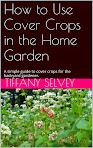 How to Use Cover Crops in the Home Garden