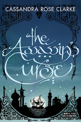 The Assassin's Curse by Cassandra Rose Clarke Review