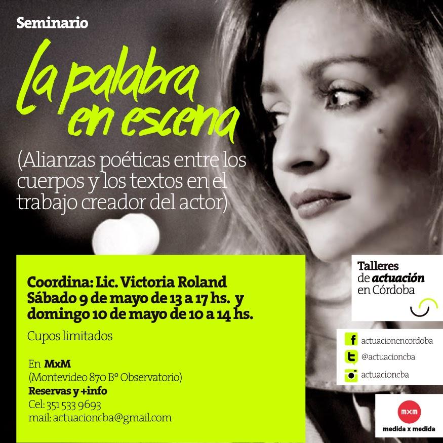 Victoria Roland: CLASES DE ACTUACIÓN