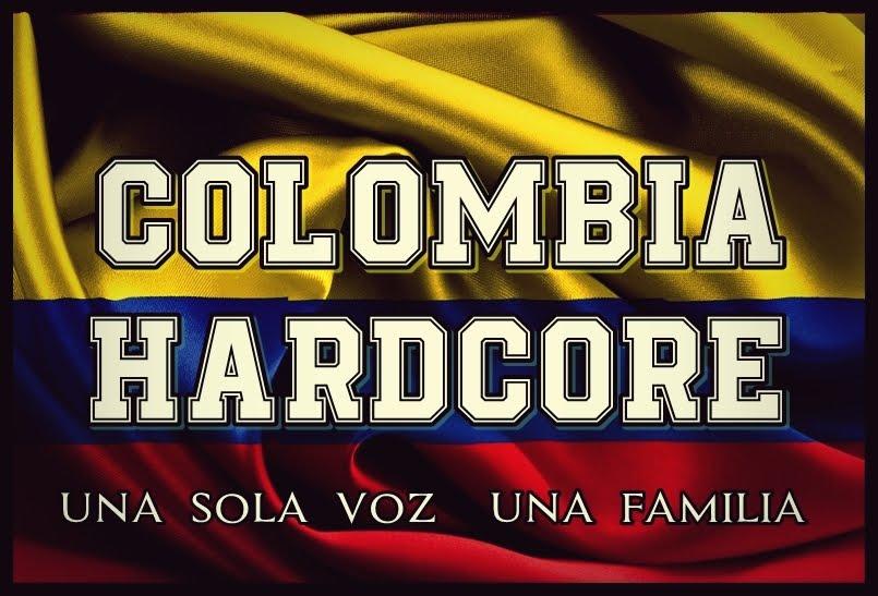COLOMBIA HARDCORE