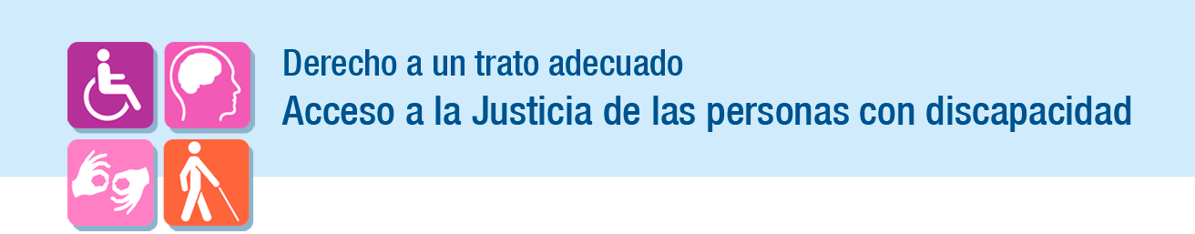 Acceso a la Justicia de las Personas con Discapacidad