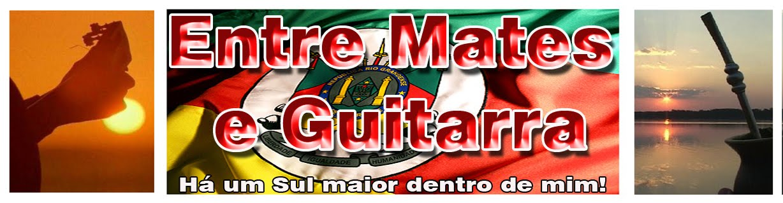 ENTRE MATES E GUITARRA