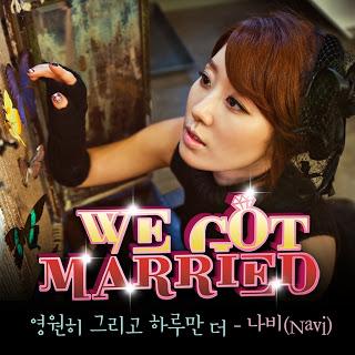 Navi (나비) - 영원히 그리고 하루만 더 (We Got Married 우리 결혼했어요 세계판 OST Part 4)