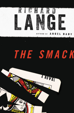Highly Anticipated: The Smack by Richard Lange