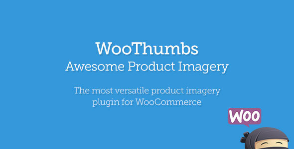 Free Download WooThumbs V4.2.6 Awesome Product Imagery For Wordpress