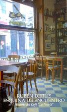 """Esquina de Encuentro (Historia del café """"La Poesía"""")"""