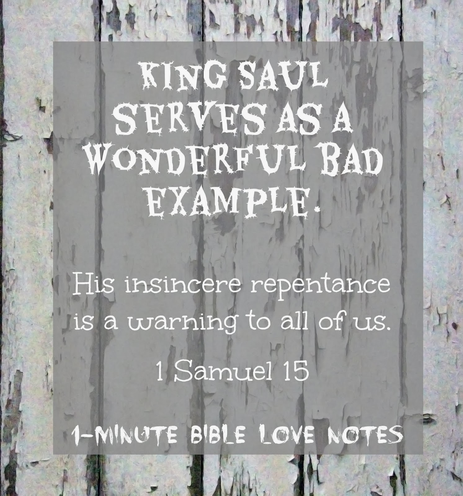 King Saul's insincerity, repentance, Samuel, King Saul's lies