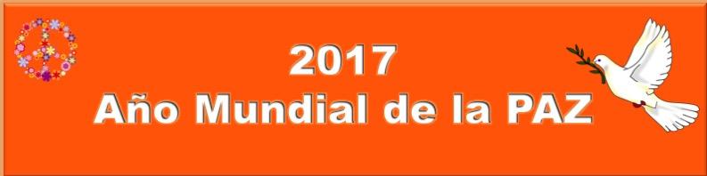 2017 Año mundial de la PAZ
