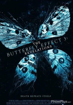 Hiệu Ứng Cánh Bướm 3 - The Butterfly Effect 3: Revelations