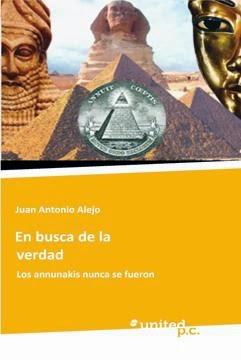 En Busca de la Verdad: Los Annunaki Nunca se Fueron en Español Latino