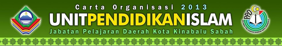 UNIT PENDIDIKAN ISLAM PPD KOTA KINABALU