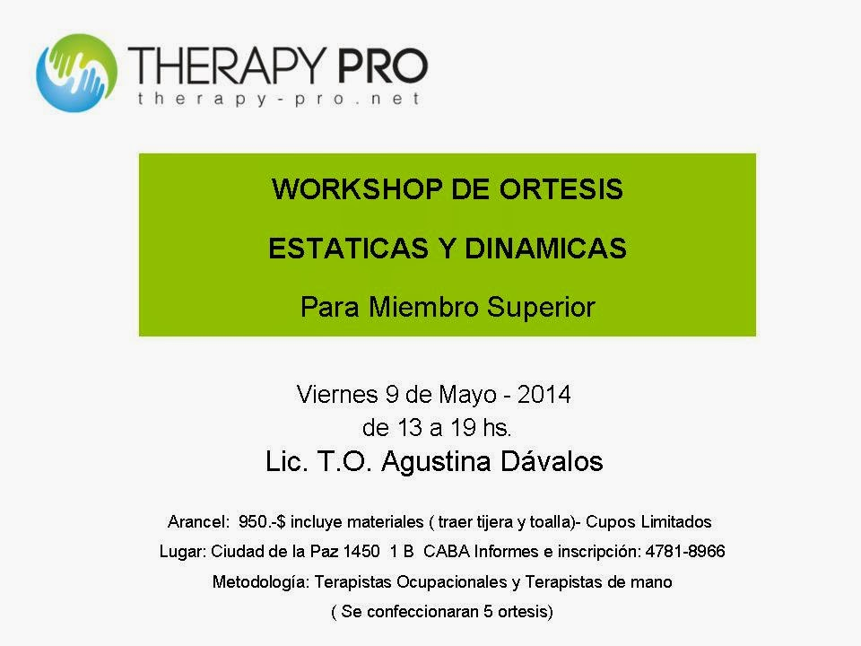 WORKSHOP DE ORTESIS - TERAPIA DE MANO