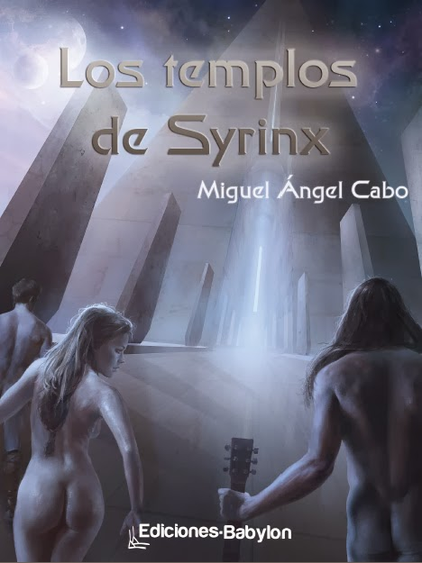 """Portada de """"Los templos de Syrinx"""", de Miguel Ángel Cabo"""