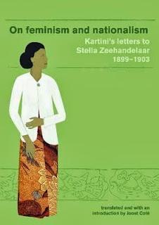 Femininisme dan Nasionalisme Surat-surat Kartini kepada Stella Zeehandelaar 1899-1903