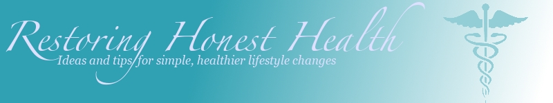 Restoring Honest Health