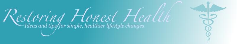 Restoring Honest Health