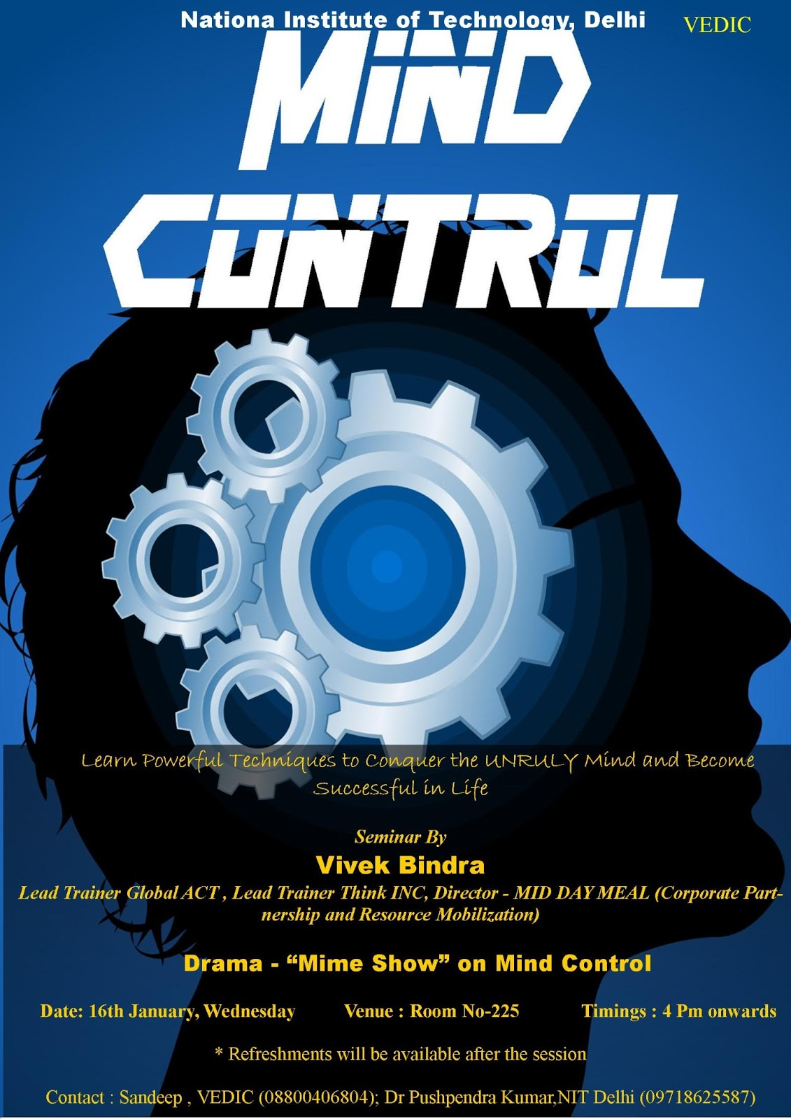 Mind control techniques - Art Of Mind Control Seminar Nit Engineering College Dwarka
