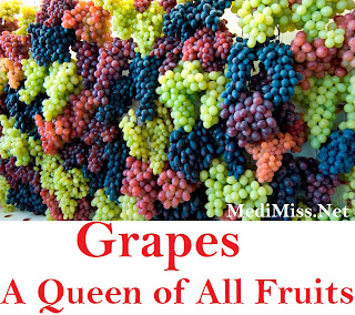 Grapes - A Queen of All Fruits