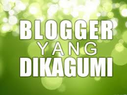 Blogger Yang Dikagumi