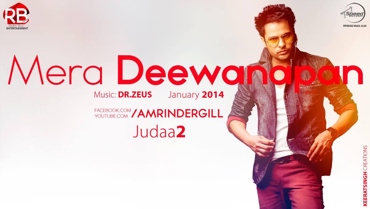 Amrinder Gill - Judaa 2 (Mera Deewanapan)