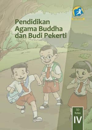 http://bse.mahoni.com/data/2013/kelas_4sd/siswa/Kelas_04_SD_Pendidikan_Agama_Buddha_dan_Budi_Pekerti_Siswa.pdf