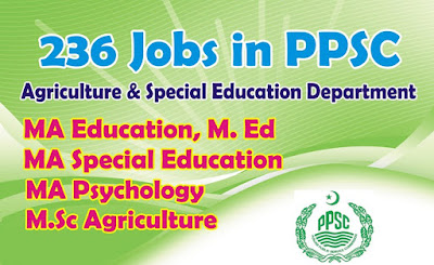 New PPSC Jobs in Agriculture & special Education Department
