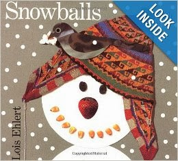 http://www.amazon.com/Snowballs-Lois-Ehlert/dp/0152020950/ref=sr_1_1?s=books&ie=UTF8&qid=1392253499&sr=1-1&keywords=snowballs