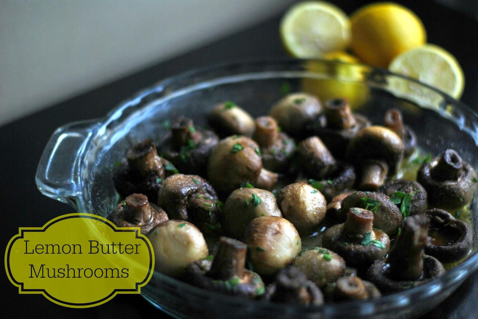 Lemon Butter Mushrooms   Aunt Bee's Recipes