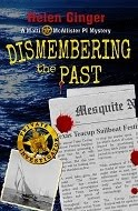 Dismembering the Past By Helen Ginger