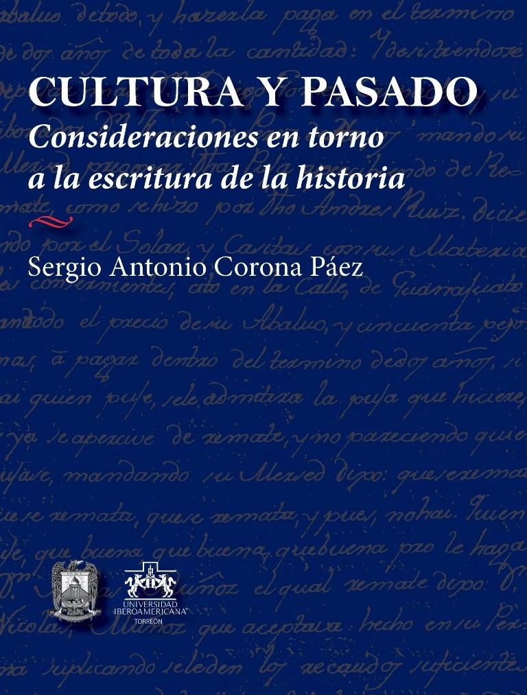 Cultura y pasado. Consideraciones en torno a la escritura de la historia