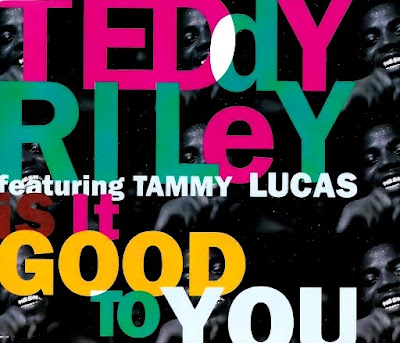 Teddy Riley Feat. Tammy Lucas - Is it Good to You-(Promo_CDM)-1992