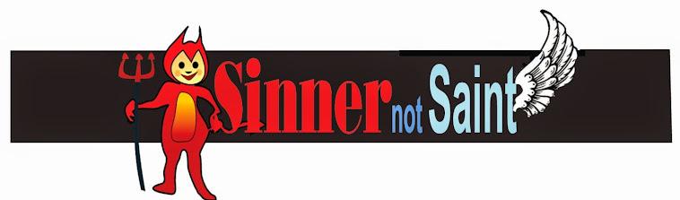 Sinner not Saint