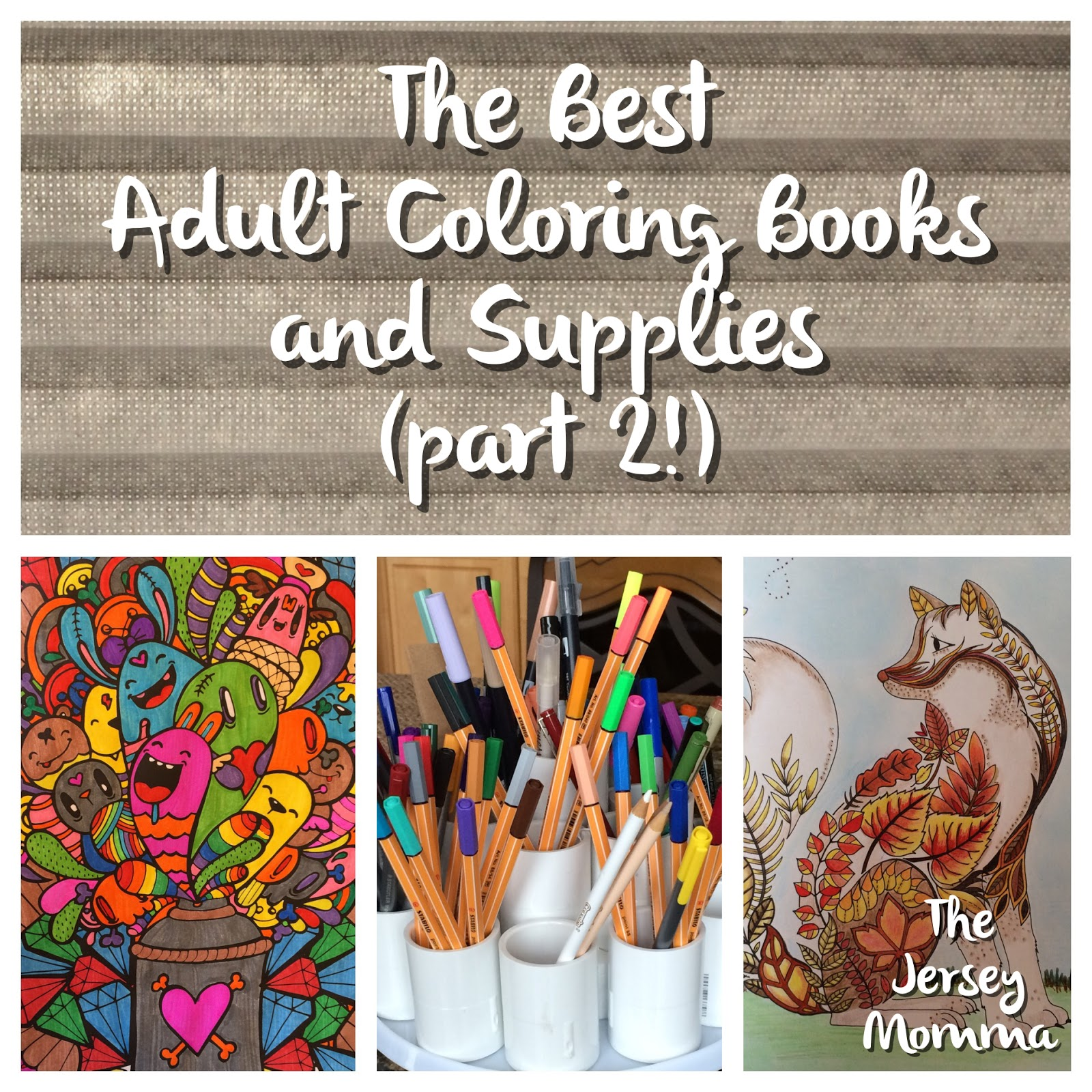 The Jersey Momma The Best Adult Coloring Books And Supplies