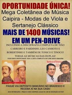 PENDRIVE CAIPIRA TIÃO CARREIRO E TONICO E TINOCO
